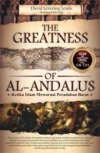 The Greatness of Al-Andalus